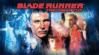 Is Blade Runner: The Final Cut on Netflix?