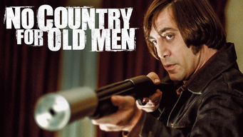 Is No Country For Old Men 2007 On Netflix Mexico