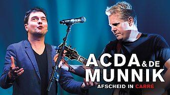 Acda & de Munnik, afscheid in Carré (2015)