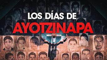 Los días de Ayotzinapa (2019)